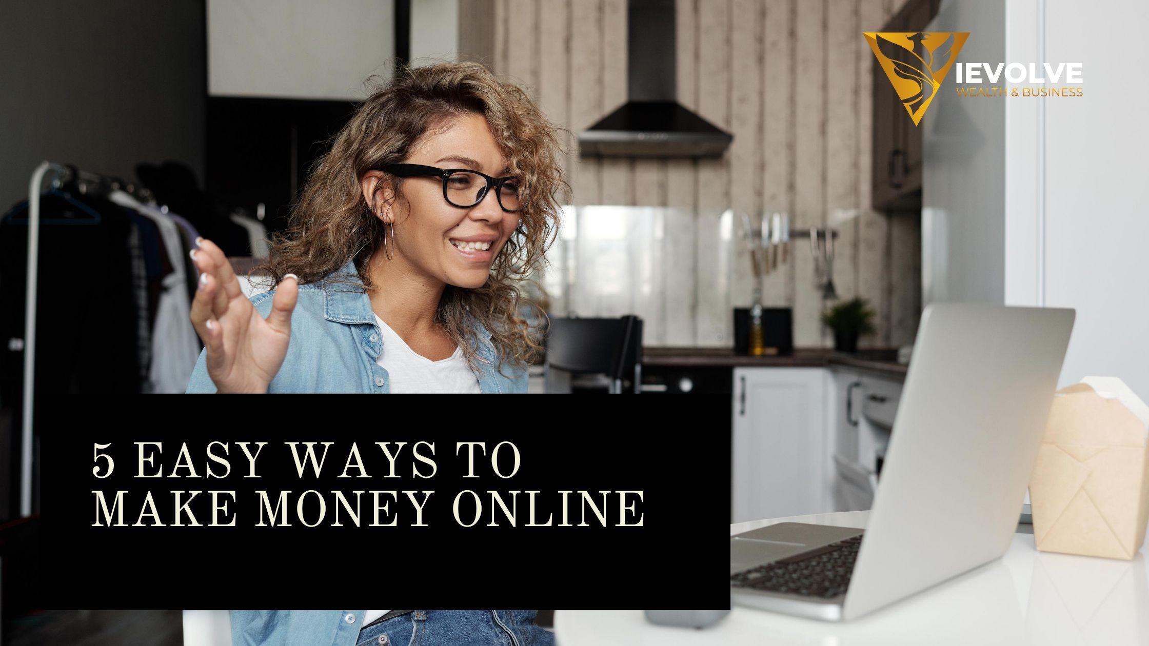 5 Easy Ways to Make Money Online